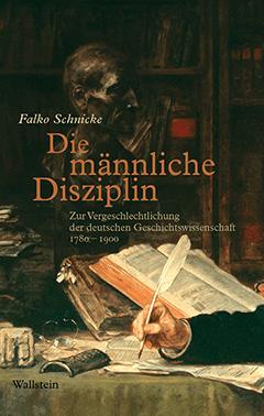 Coverbild Falco Schnicke: Die männliche Disziplin